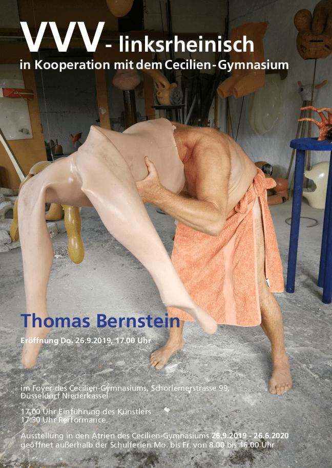 Thomas Bernstein Eröffnung Do. 26.9.2019, 17.00 Uhr im Foyer des Cecilien-Gymnasiums, Schorlemerstrasse 99, Düsseldorf Niederkassel 17.00 Uhr Einführung des Künstlers 17.30 Uhr Performance Ausstellung in den Atrien des Cecilien-Gymnasiums 26.9.2019 - 26.6.2020 geöffnet außerhalb der Schulferien Mo. bis Fr. von 8.00 bis 16.00 Uhr